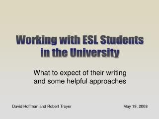 What to expect of their writing and some helpful approaches