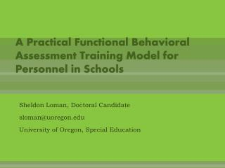 A Practical Functional Behavioral Assessment Training Model for Personnel in Schools