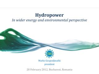 Hydropower In wider energy and environmental perspective