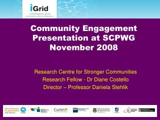 Community Engagement Presentation at SCPWG  November 2008