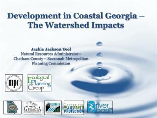 Development in Coastal Georgia – The Watershed Impacts