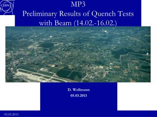 MP3 Preliminary Results of Quench Tests with Beam (14.02.-16.02.)