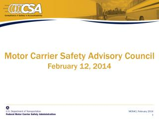 Motor Carrier Safety Advisory Council  February 12, 2014