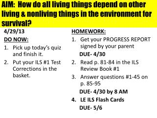 4/29/13 DO NOW: Pick up today's quiz and finish  it.