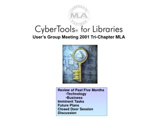 CyberTools ® for  Libraries User's Group Meeting 2001 Tri-Chapter MLA