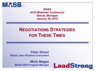 Peter Silveri MASB Labor Relations Consultant Micki  Magee MASB ERIN Program Manager