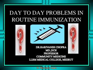 DAY TO DAY PROBLEMS IN ROUTINE IMMUNIZATION