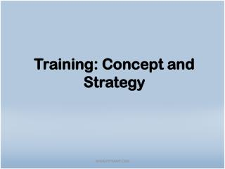 Training: Concept and Strategy