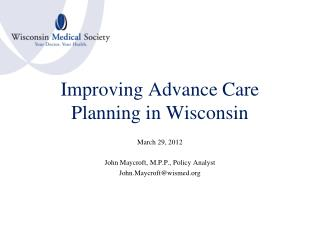Improving Advance Care Planning in Wisconsin