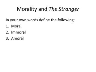 Morality and  The Stranger