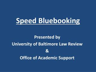 Speed Bluebooking