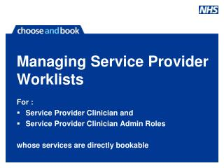 Managing Service Provider Worklists