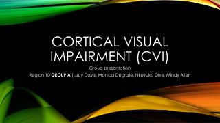 Cortical Visual Impairment (CVI)