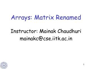 Arrays: Matrix Renamed