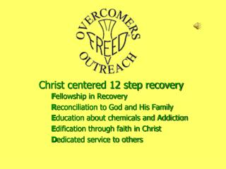 Christ centered 12 step recovery