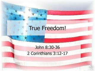 True Freedom!