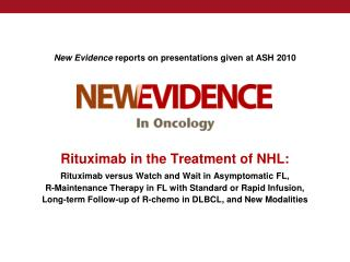 New Evidence  reports on presentations given at ASH 2010