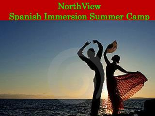 NorthView Spanish Immersion Summer Camp
