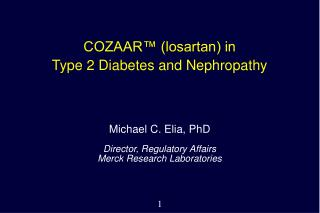 COZAAR™ (losartan) in Type 2 Diabetes and Nephropathy