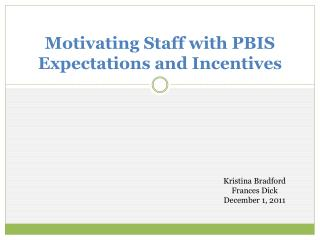 Motivating Staff with PBIS Expectations and Incentives