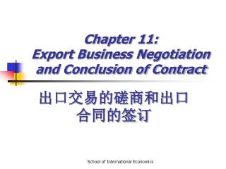 Chapter 11:  Export Business Negotiation and Conclusion of Contract