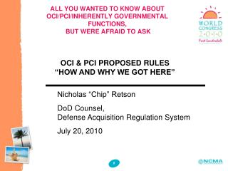 ALL YOU WANTED TO KNOW ABOUT OCI/PCI/INHERENTLY GOVERNMENTAL FUNCTIONS,  BUT WERE AFRAID TO ASK