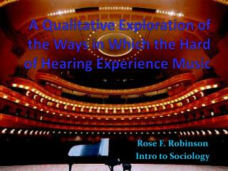 A Qualitative Exploration of the Ways in Which the Hard of Hearing Experience Music