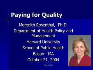 Paying for Quality