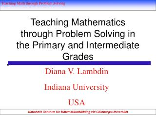 Teaching Mathematics through Problem Solving in the Primary and Intermediate Grades