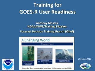 Training for  GOES-R User Readiness