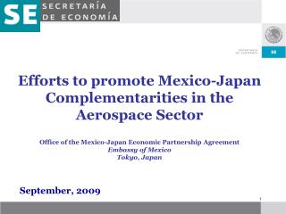 Efforts to promote Mexico-Japan Complementarities in the  Aerospace Sector