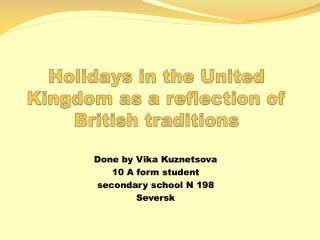 Holidays in the United Kingdom as a reflection of British traditions