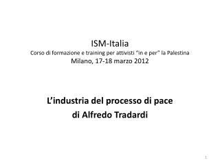 L'industria del processo di pace di Alfredo Tradardi