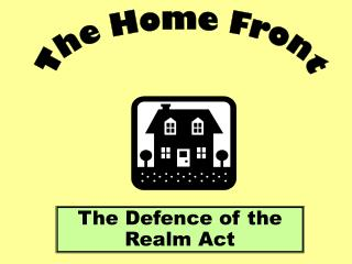 The Defence of the Realm Act