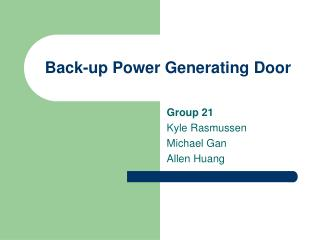 Back-up Power Generating Door