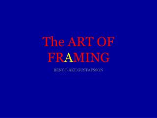 The ART OF FR A MING