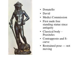 Donatello David Medici Commission First nude free standing statue since antiquity