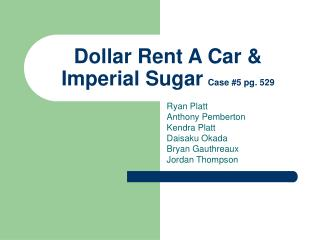 Dollar Rent A Car &  Imperial Sugar Case #5 pg. 529