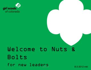 Welcome to Nuts & Bolts for new leaders
