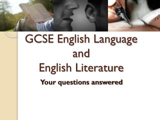GCSE English Language  and  English Literature