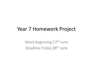 Year 7 Homework Project