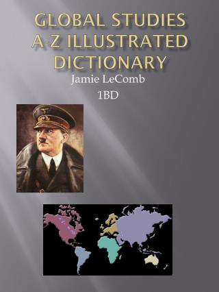 Global Studies  A-Z Illustrated Dictionary