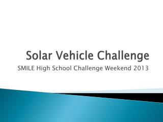 Solar Vehicle Challenge