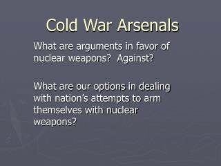 Cold War Arsenals