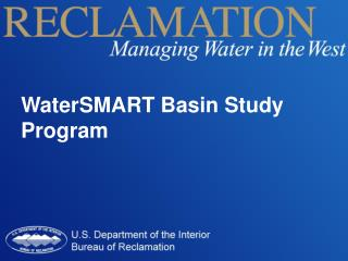 WaterSMART  Basin Study Program
