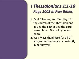 I Thessalonians 1:1-10 Page 1003 in Pew Bibles