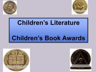 Children's Literature Children's Book Awards
