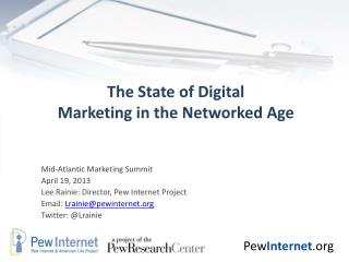 The State of Digital Marketing in the Networked Age