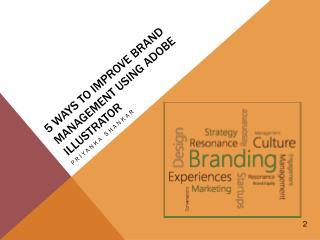 5 Ways to improve brand management using adobe illustrator