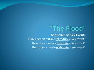 """""""The Flood"""""""
